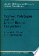 Convex Polytopes and the Upper Bound Conjecture