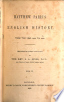 Matthew Paris s English history  from 1235 to 1273  tr  by J A  Giles