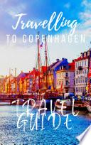Copenhagen Travel Guide 2017