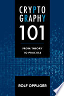Cryptography 101 From Theory To Practice