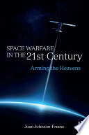 Space Warfare in the 21st Century