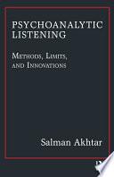 Psychoanalytic Listening