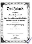 Das Inland  Eine Wochenschrift f  r Liv   Esth  und Curl  ndische Geschichte  Geographie  Statistik und Litteratur
