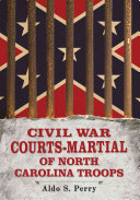 Book Civil War Courts-Martial of North Carolina Troops