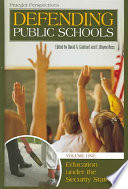 Defending Public Schools  Education under the security state