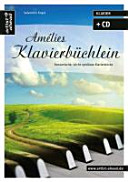 Amélies Klavierbüchlein