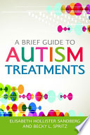 A Brief Guide To Autism Treatments