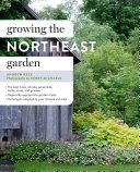 download ebook growing the northeast garden pdf epub