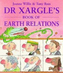 Dr Xargle s Book of Earth Relations