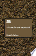 Sin: A Guide For The Perplexed : which one must be saved, as reconciliation...