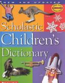Scholastic Children s Dictionary