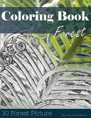 Forest 30 Pictures  Sketch Grey Scale Coloring Book for Kids Adults and Grown Ups