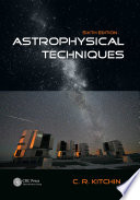 Astrophysical Techniques  Sixth Edition