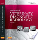Textbook of Veterinary Diagnostic Radiology   E Book