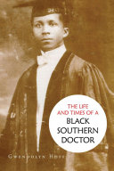 download ebook the life and times of a black southern doctor pdf epub