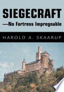 Siegecraft   No Fortress Impregnable