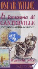 Il fantasma di Canterville Il principe felice