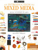 An Introduction to Mixed Media