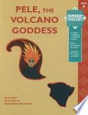 Pele  the Volcano Goddess