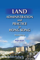 Land Administration and Practice in Hong Kong  Third Edition