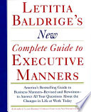Letitia Balderige s New Complete Guide to Executive Manners