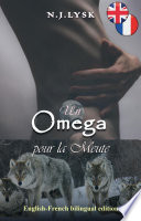 Omega for the Pack & Un Omega pour la Meute