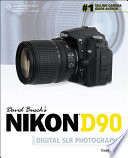 David Busch s Nikon D90 Guide to Digital SLR Photography
