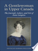 A Gentlewoman in Upper Canada