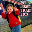 My First Train Trip