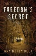 Freedom s Secret
