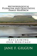 Methodological Pluralism and Qualitative Family Research
