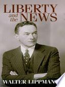 Liberty and the News