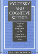 Vygotsky and Cognitive Science
