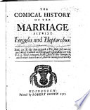 The Comical History of the Marriage Betwixt Fergusia and Heptarchus   On the Union Between England and Scotland  By William Wright   Book PDF