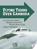 Flying Tigers Over Cambodia