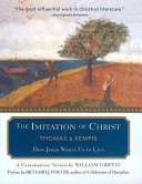 The Imitation Of Christ : three men: gerard groote, florent radewijns, and...