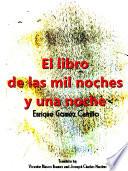 El Libro De Las Mil Noches Y Una Noche T 1 Spanish Edition