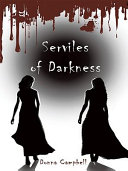 Book Serviles of Darkness