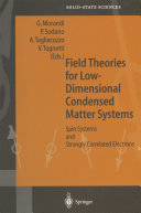 Field Theories for Low-Dimensional Condensed Matter Systems