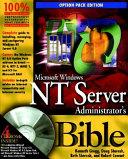 Microsoft Windows NT Server Administrator s Bible