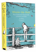 Winnie-The-Pooh Complete Collection of Stories and Poems by A A Milne
