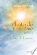 Photo de mon âme - Tome II