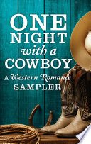 One Night with a Cowboy  A Western Romance Sampler