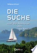 Best Die Suche oder Die Abenteuer des Uwe Reuss