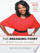 The Breaking Point  A Full Circle Journey