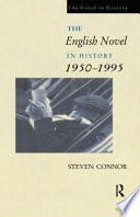 The English Novel in History  1950 1995