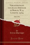 Verlagskatalog von Julius Springer in Berlin, W. 9, Linkstr. 23/24