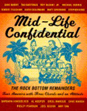 Mid Life Confidential