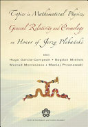 Topics in Mathematical Physics, General Relativity, and Cosmology in Honor of Jerzy Pleba?ski