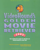 VideoHound s Golden Movie Retriever Provides Indexes By Theme Awards Actors Actresses And
